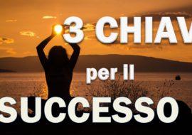3 Chiavi per il Successo – Video