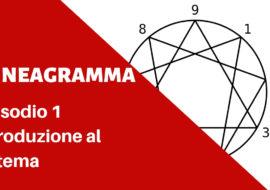 Enneagramma – Introduzione al sistema #1 – Video