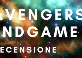 Avengers Endgame – viaggi nel tempo e meccanica quantistica