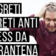 5 Segreti anti stress da quarantena – Video