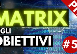 La Matrix degli Obiettivi – Video