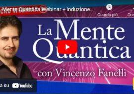 Mente Quantica  Webinar + Induzione profonda – Video